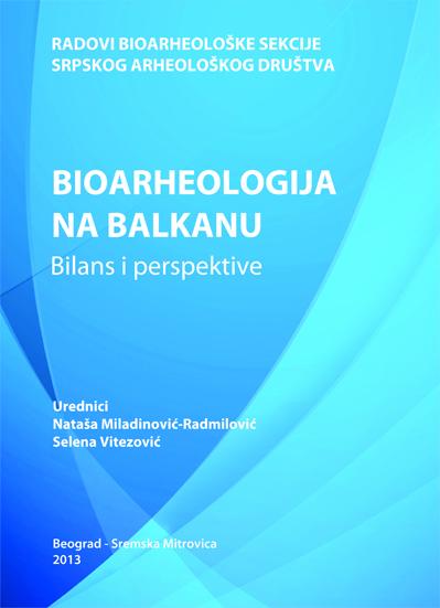 Bioarheologija na Balkanu 2013: naslovna strana
